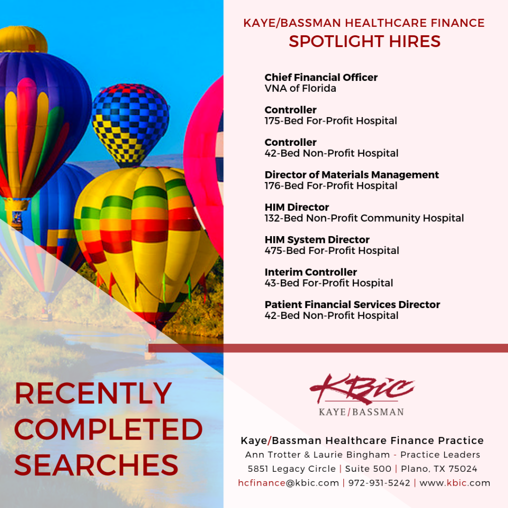 Healthcare Finance Spotlight Hires: Kaye/Bassman Recent Placements