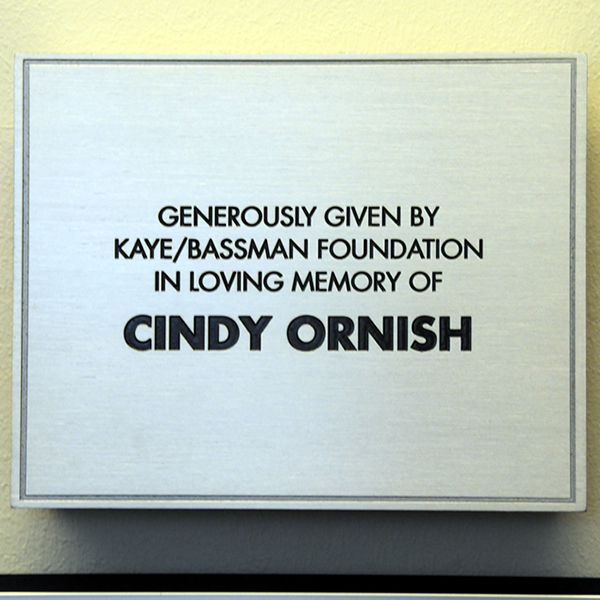 We are honored to donate an entire room at Baylor Hospital dedicated to our partner Cindy Ornish.